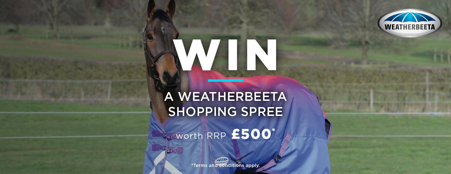 win a weatherbeeta shopping spree worth £500